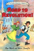 The Road to Revolution! (Hardcover)