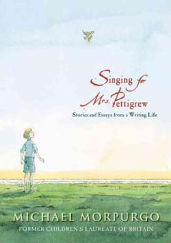 Singing for Mrs. Pettigrew: Stories and Essays from a Writing Life (Hardcover)