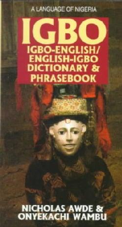 Igbo-English English-Igbo Dictionary and Phrasebook (Paperback)