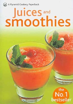 Juices and Smoothies (Paperback)