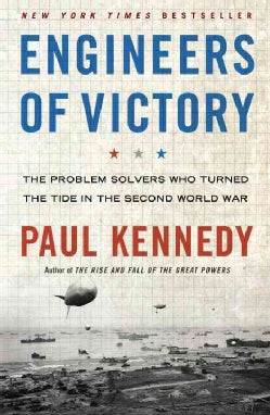 Engineers of Victory: The Problem Solvers Who Turned the Tide in the Second World War (Hardcover)