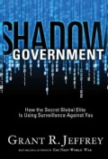 Shadow Government: How the Secret Global Elite is Using Surveillance Against You (Paperback)