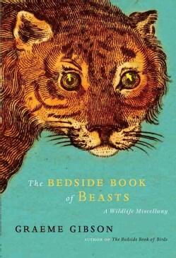 The Bedside Book of Beasts: A Wildlife Miscellany (Hardcover)