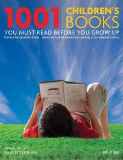 1001 Children's Books You Must Read Before You Grow Up (Hardcover)