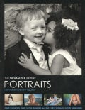 The Digital SLR Expert Portraits: Essential Advice from Top Pros (Paperback)