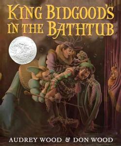 King Bidgood's in the Bathtub (Paperback)
