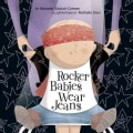 Rocker Babies Wear Jeans (Board book)