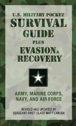 U.s. Military Pocket Survival Guide: Army, Marine Corps, Navy, and Air Force (Paperback)