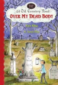 Over My Dead Body (Hardcover)