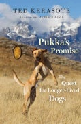 Pukka's Promise: The Quest for Longer-lived Dogs (Hardcover)