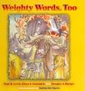 Weighty Words, Too (Hardcover)
