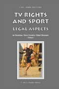 TV Rights and Sport: Legal Aspects (Hardcover)