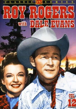 Roy Rogers With Dale Evans: Vol. 12 (DVD)