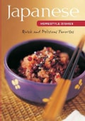 Japanese Homestyle Dishes: Your Complete Guide to Preparing Light and Flavorful Japanese Meals at Home, Contai... (Spiral bound)
