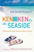 Will Shortz Presents Kenken by the Seaside: 100 Easy to Hard Logic Puzzles That Make You Smarter (Paperback)