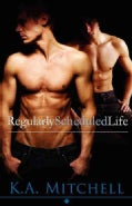 Regularly Scheduled Life (Paperback)