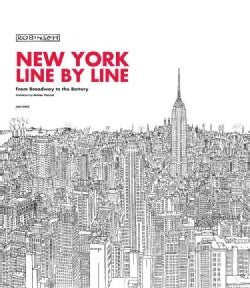 New York Line By Line: From Broadway to the Battery (Hardcover)