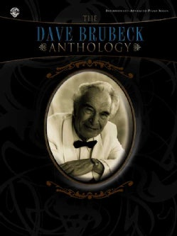 The Dave Brubeck Anthology: Intermediate-Advanced Piano Solos (Paperback)