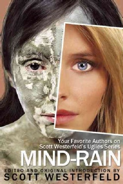 Mind-rain: Your Favorite Authors on Scott Westerfeld's Uglies Series (Paperback)