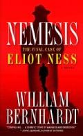 Nemesis: The Final Case of Eliot Ness (Paperback)