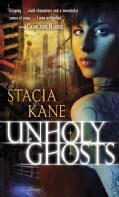 Unholy Ghosts (Paperback)