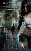 Three Days to Dead (Paperback)