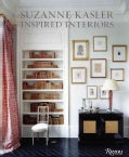 Suzanne Kasler: Inspired Interiors (Hardcover)