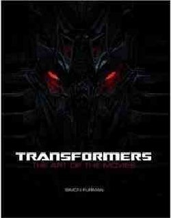 Transformers: The Art of the Movies (Hardcover)