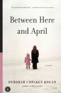 Between Here and April (Paperback)