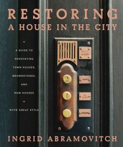 Restoring a House in the City (Hardcover)