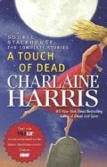 A Touch of Dead: Sookie Stackhouse: the Complete Stories (Hardcover)