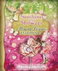 Sunshine and Showers: A Flower Fairies Handbook (Paperback)