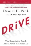 Drive: The Surprising Truth About What Motivates Us (Hardcover)