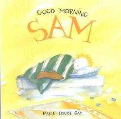 Good Morning, Sam (Hardcover)
