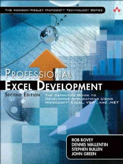 Professional Excel Development: The Definitive Guide to Developing Applications Using Microsoft Excel and VBA, and .NET