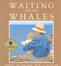 Waiting for the Whales (Paperback)