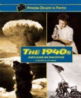 The 1940s Decade in Photos: A World at War (Hardcover)