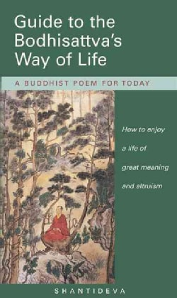 Guide to the Bodhisattva's Way of Life (Paperback)