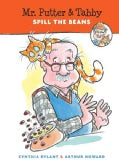 Mr. Putter & Tabby Spill the Beans (Hardcover)