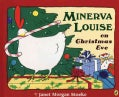 Minerva Louise on Christmas Eve (Paperback)