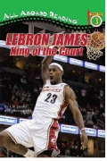 Lebron James: King of the Court (Paperback)
