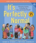 It's Perfectly Normal: A Book About Changing Bodies, Growing Up, Sex, and Sexual Health (Paperback)