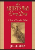 The Artist's Way Every Day: A Year of Creative Living (Paperback)