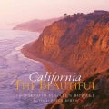 California the Beautiful: Spirit and Place (Hardcover)