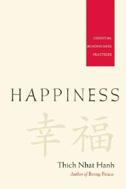 Happiness: Essential Mindfulness Practices (Paperback)