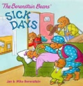 The Berenstain Bears Sick Days (Paperback)
