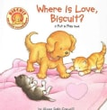 Where is Love, Biscuit?: A Pet & Play Book (Board book)