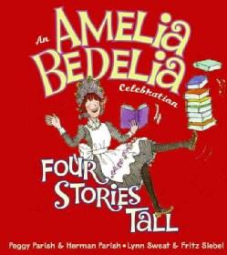 An Amelia Bedelia Celebration: Four Stories Tall