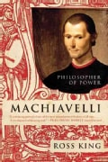 Machiavelli: Philosopher of Power (Paperback)