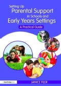 Setting Up Parental Support in Schools and Early Years Settings: A Practical Guide (Paperback)